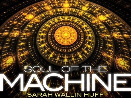 Soul of the Machine (2014 release)