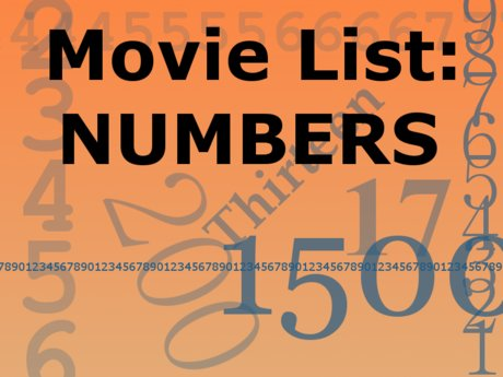 MOVIE LIST: Numbers