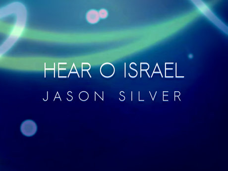 Hear O Israel - A Song