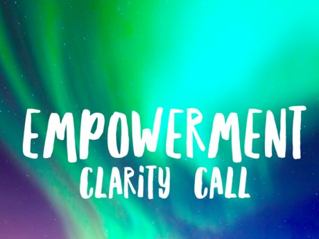 Empowerment Clarity Call