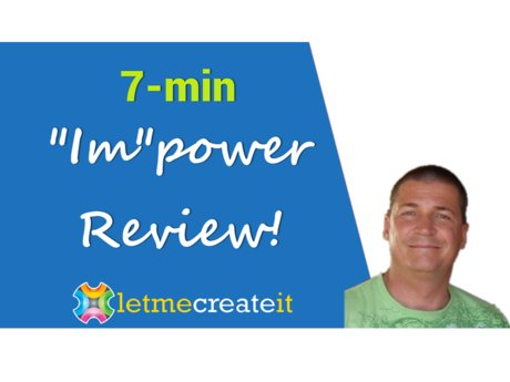 "7-minute ""Im""Power Review"