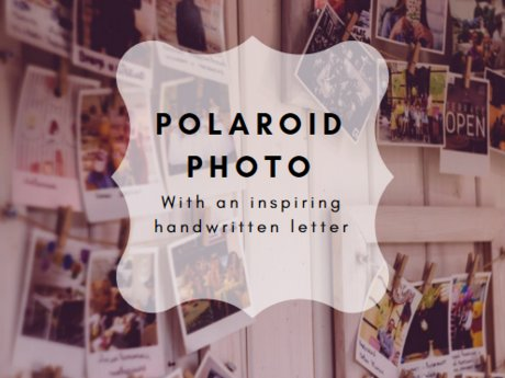 Polaroid with a letter