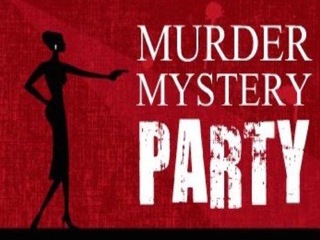Murder Mystery Dinner Party!