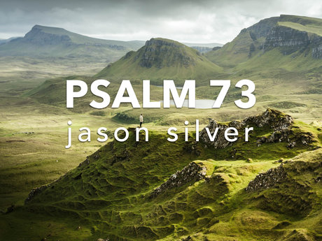 Psalm  73 Put to Music