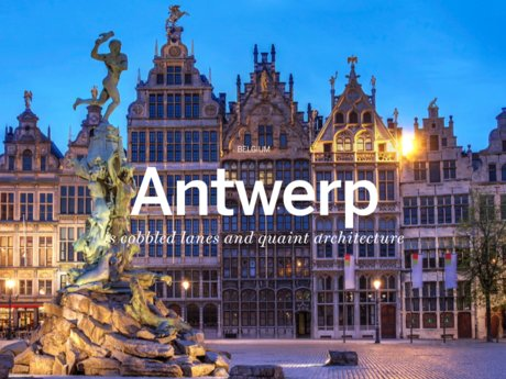 A Tour of Antwerp