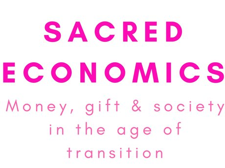 Free Book&Movie : Sacred Economics