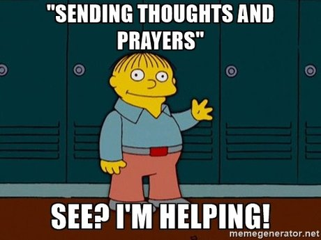 Thoughts & Prayers™