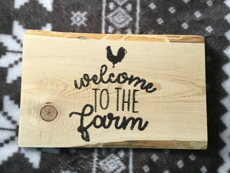 Welcome to the farm wooden sign
