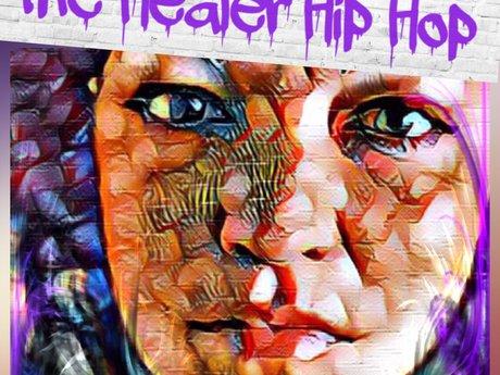 The Healer Hip Hop