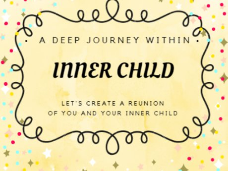 Reunion with your inner child
