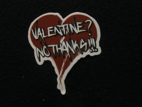 Valentine? No Thanks!  Sticker