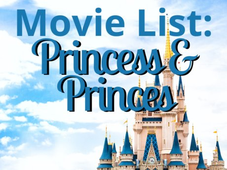 Movie List: Princess/Prince