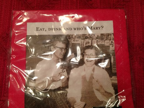 Eat, Drink and Who's Mary Napkins