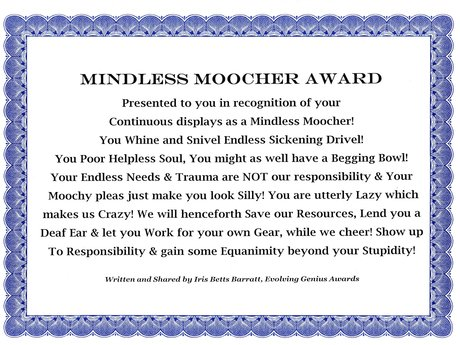 Mindless Moocher Award, FUNNY!