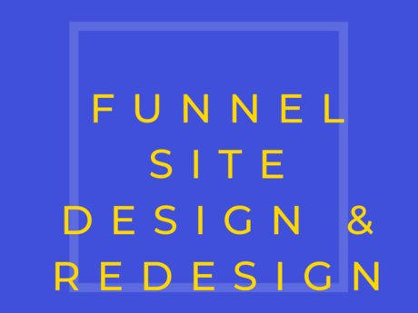 Funnel Design & Website Redesign