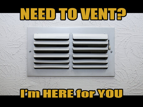 Need to Vent?