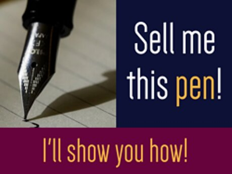 Sell me this pen! (I'll show how!)