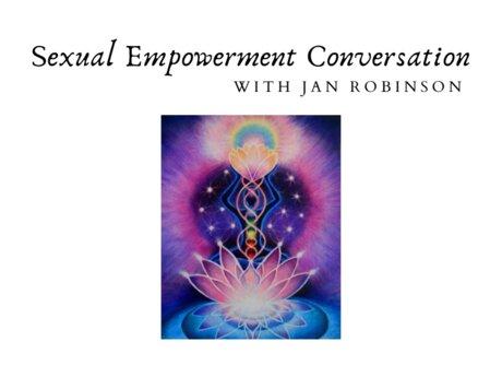 Sexual Empowerment Conversation