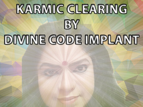 Karmic Clearing Code Implant
