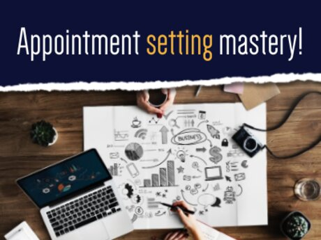 Appointment Setting Mastery
