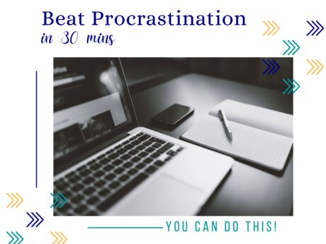 Beat Procrastination in 30 Mins