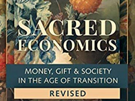 Global Reading of Sacred Economics