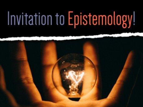 Invitation to Epistemology