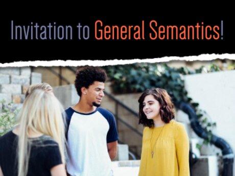 Invitation to General Semantics