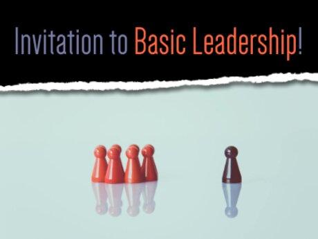 Invitation to Basic Leadership