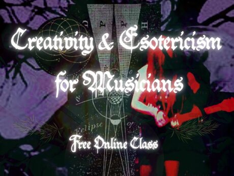Creativity & Esotericism for Musici