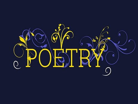 Poetry, of any sort, any occasion