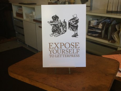 "Letterpress ""Expose Yourself ..."""