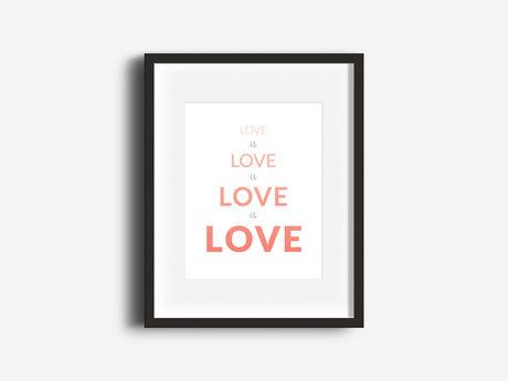 """Love Is Love"" 8x10 Print"