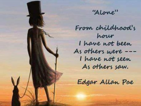 analysis alone edgar allen poe A dream within a dream is a rhyming poem all about life and time and human perception how real is reality, how unreal the dream edgar allan poe in philosophical mood, dreaming on.