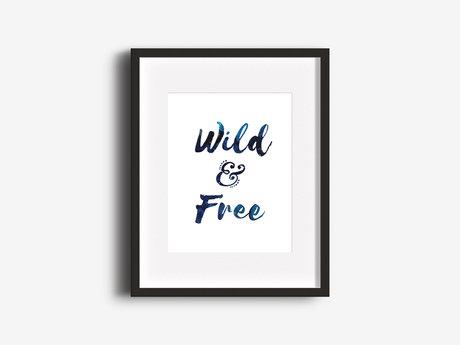 """Wild & Free"" 8.5x11 Print"