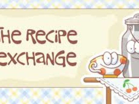 Recipe exchange!