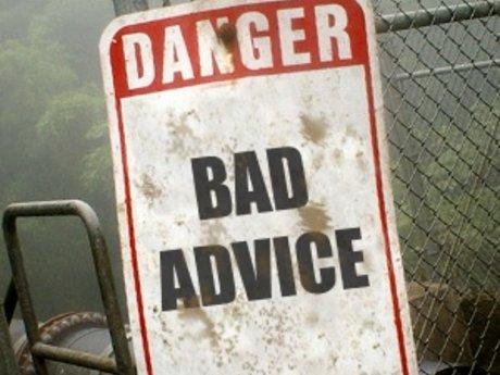 Super bad or annoying advice