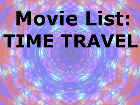MOVIE LIST: Time Travel