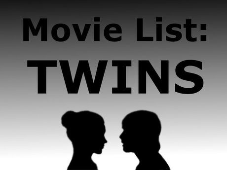 MOVIE LIST: Twins